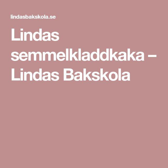 Lindas semmelkladdkaka – Lindas Bakskola