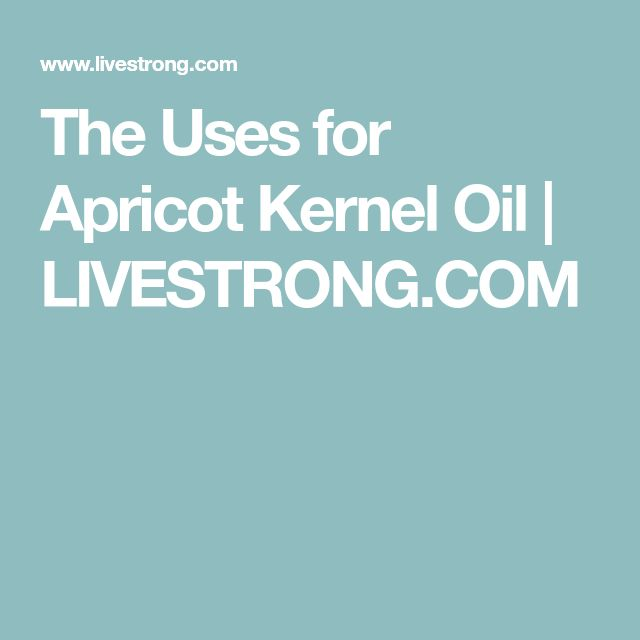 The Uses for Apricot Kernel Oil | LIVESTRONG.COM