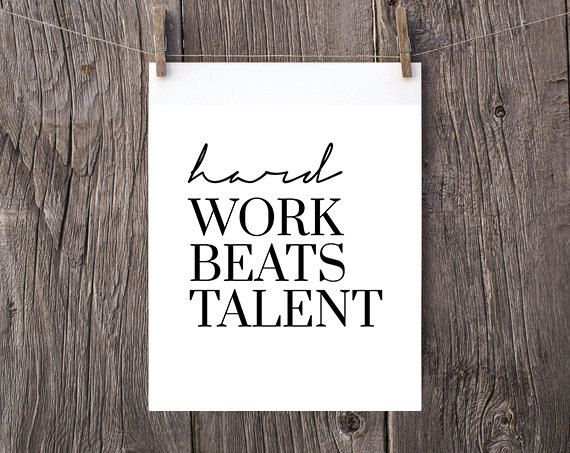 minimalist print hard work beats talent INSTANT DOWNLOAD Inspirational Quote print Calligraphy Wall Art Typography Print minimalist hustle