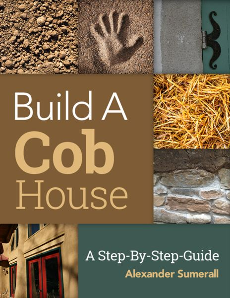 Learn how to build a cob house step-by-step. http://www.thiscobhouse.com/how-to-build-a-cob-house-step-by-step/
