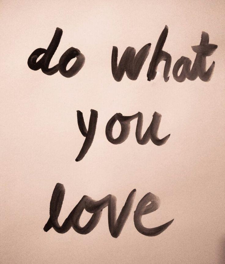 Tipography# Do what u love
