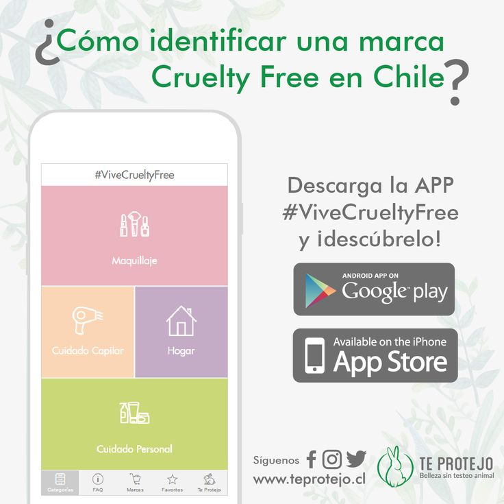 Identifica las marcas Cruelty Free disponibles en Chile con la nueva App de la ONG Te Protejo #ViveCrueltyFree