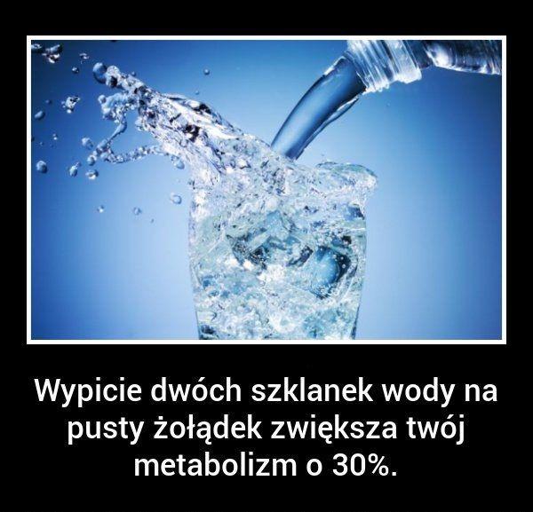 Czy wiecie, że wypicie dwóch szklanek wody...