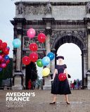 Avedon's France:  Old World, New Look by Robert M. Rubin and Marianne Le Galliard