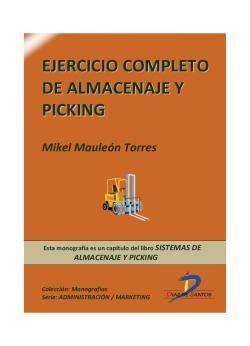 Mauleón Torres, Mikel. Ejercicio completo de almacenaje y picking. Ediciones Díaz de Santos. 2013. ISBN:  9788499695914. Disponible en: Libros electrónicos EBRARY.  .
