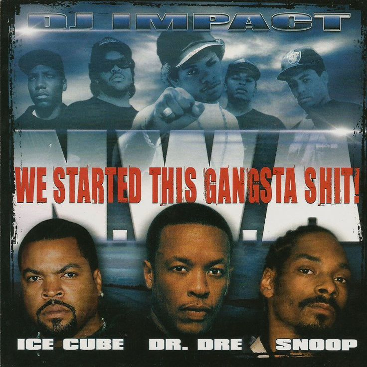 We Started This Gangsta Sh.. NWA DJ Impact Compilation Mixed CD