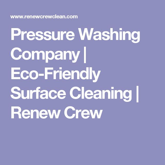 Pressure Washing Company | Eco-Friendly Surface Cleaning | Renew Crew