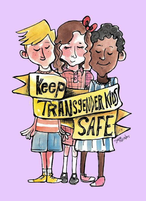 Keep Transgender Kids Safe (more here)