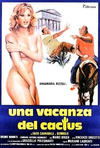 Una vacanza del cactus (1981). Di Mariano Laurenti, con Enzo Cannavale, Bombolo e Anna Maria Rizzoli.