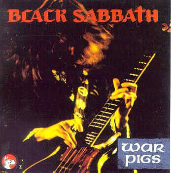 Black Sabbath ~ War Pigs https://www.youtube.com/watch?v=LQUXuQ6Zd9w