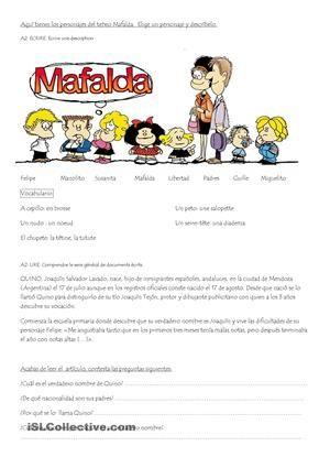 Ejercicio: describir fisicamente los personajes de Mafalda y su ropa.<br /> Luego un fragmento de una biografia de la vida de Quino con algunas preguntas. - Trabajos ELE