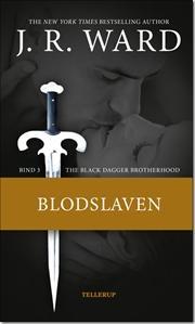 The Black Dagger Brotherhood #3 - Blodslaven af J R Ward, ISBN 9788758812953