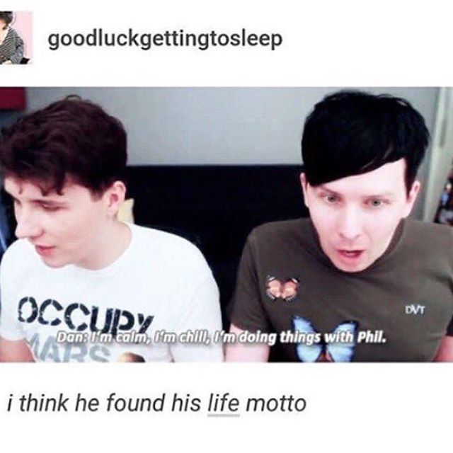 He's not calm or chill though<<< but he's definitely doing things with(to) phil if ya know what I mean