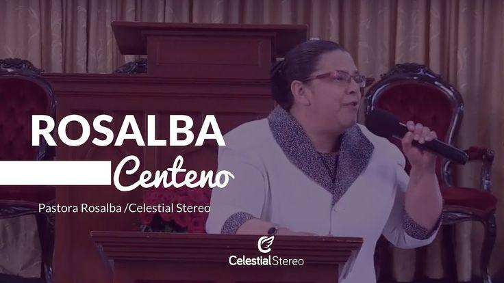La Confianza plena en Dios - Pastora Rosalba De Centeno- Celestial Stereo
