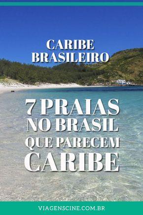 Caribe Brasileiro: 7 Praias no Brasil pra você se sentir no Caribe. Confira algumas dicas de viagem no Brasil para quem procura destinos baratos e paradisíacos
