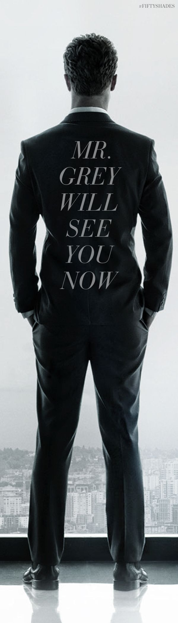Mr. Grey will see you now. | Fifty Shades of Grey | In Theaters Valentine's Day 2015