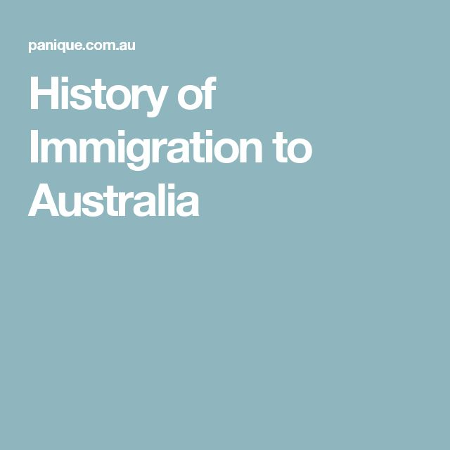History of Immigration to Australia