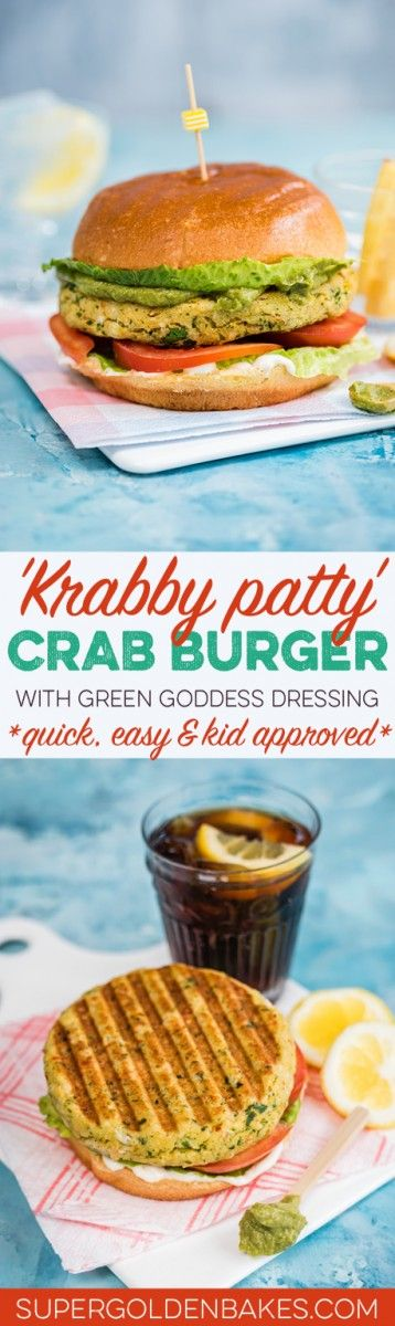 Krabby patty' - crab burger with avocado green goddess dressing. Quick, easy and delicious this will be adored by kids and adults alike.
