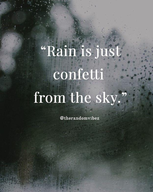 40 Funny Rain Quotes Sayings Jokes And Memes Funny Rain Quotes Rain Quotes Rainy Day Quotes