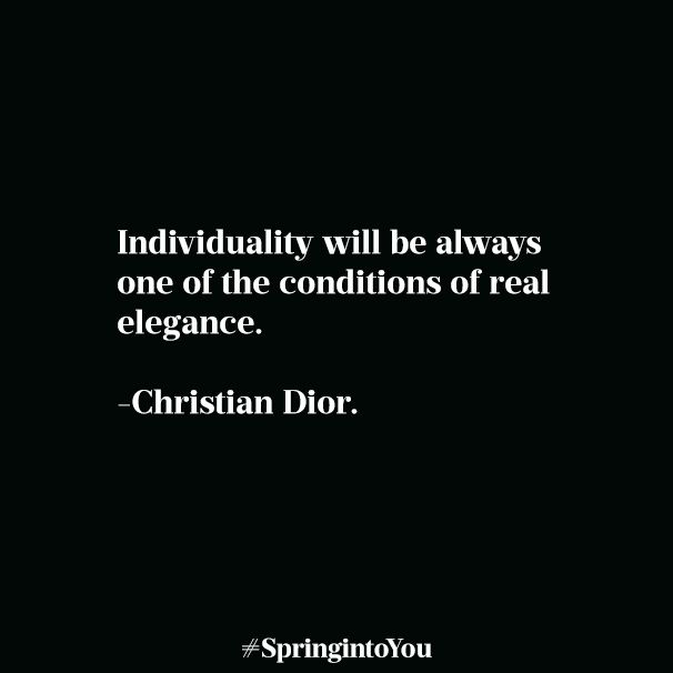 Wisdom from Christian Dior