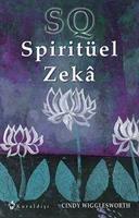 Spiritüel Zeka, Cindy Wigglesworth Yakın Organik Yaşam Ürünleri