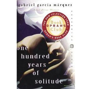 """""""Brace yourselves--'One Hundred Years of Solitude' by Gabriel Garcia Marquez is as steamy, dense and sensual as the jungle that surrounds the surreal town of Macondo!""""--Oprah"""