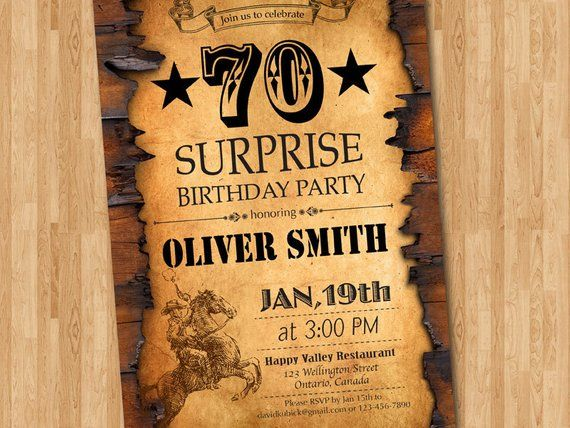 70th Birthday Invitation Western Theme Birthday For Men Adult Surprise Party 30th 40th 60th 70th 80th Any Age Printable Digital Diy With Images Cowboy Invitations Birthday 90th Birthday Invitations 60th Birthday