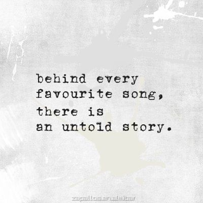 yes, this is true. There's a story, a memory, a person...