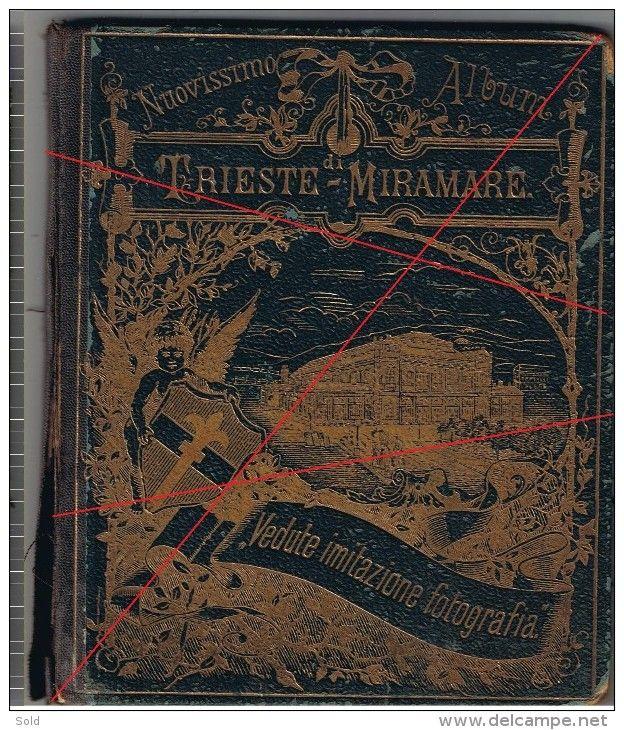 TRIESTE - Nuovissimo Album di Trieste-Miramare - Vedute imitazione fotografia - Souvenir Album before 1900 litho/ 9 scan
