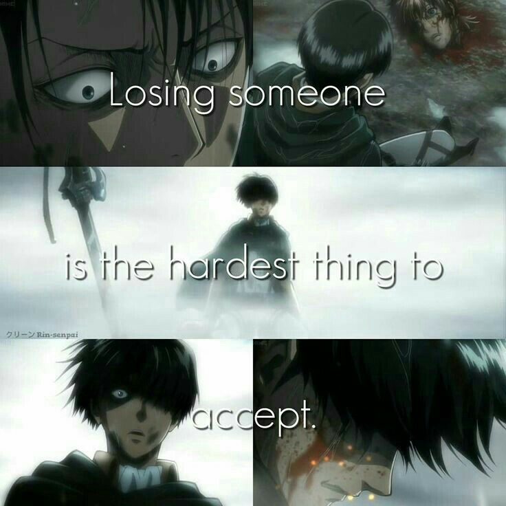 Losing someone is the hardest thing to accept, sad, text, Levi Ackerman, blood, crying; Attack on Titan