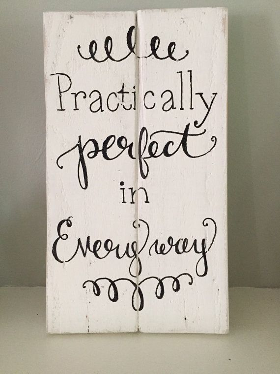 Rustic Home Decor, Practically Perfect in Every Way Sign ~ Mary Poppins Sign, Rustic Pallet Sign, Hand Painted Pallet Sign, Disney Sign