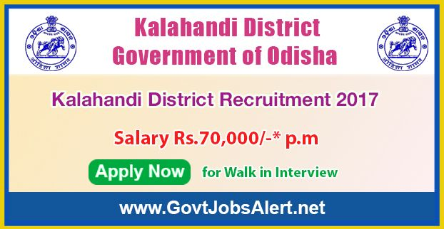 Kalahandi District Recruitment 2017 – Walk in Interview for Medical Officer Posts, Salary Rs.70,000/- : Apply Now !!!  The Kalahandi District Government of Odisha - Kalahandi District Recruitment 2017 has released an official employment notification inviting interested and eligible candidates to apply for the positions of Medical Officer (Specialist) and Medical Officer (SNCU/ DEIC).