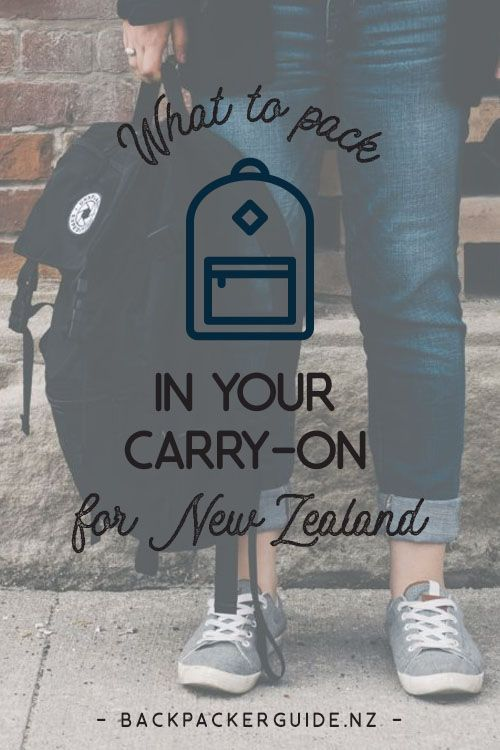 Packing List: Your Carry-on for New Zealand. Immigration, comfort, entertainment, airlines and length of your flight: these all determine what to pack in your carry-on for New Zealand. To make sure you have thought of everything, we have put together this guide of what to pack in your carry-on for a flight to New Zealand!
