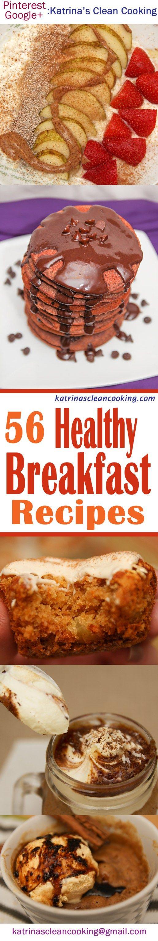 56 Healthy Breakfast recipes #breakfast #healthy