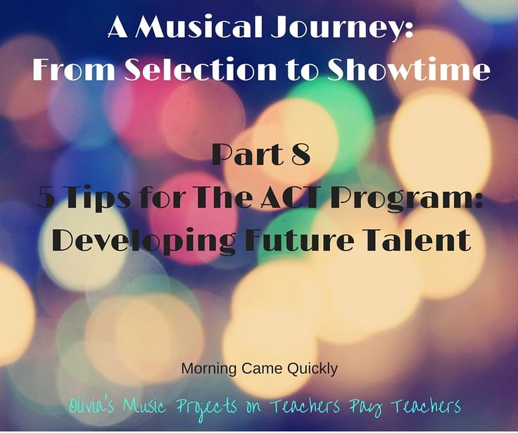 The ACT Program: Developing Future Talent - Start building the future of your musicals this year by instituting an ACT Program!
