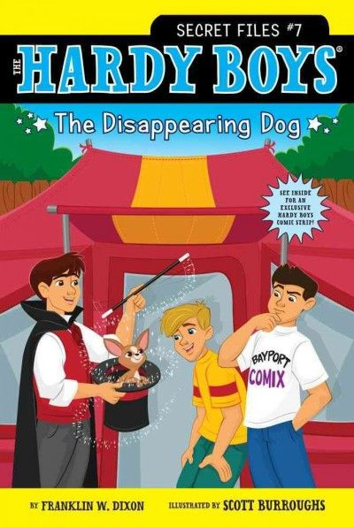The Hardy Boys: Secret Files 7: The Disappearing Dog (Hardy Boys: Secret Files)