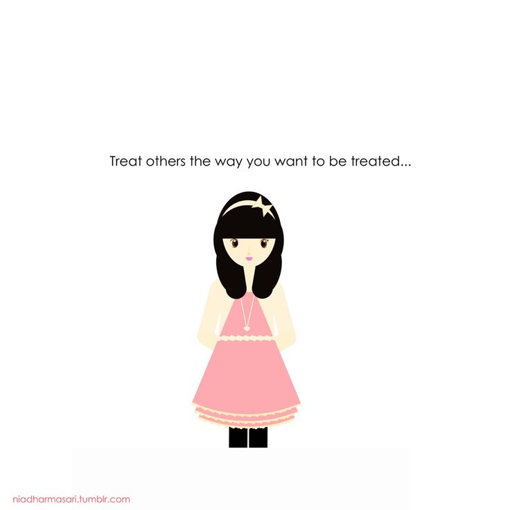 """Cute Doodles Illustration — """"Treat others the way you want to be treated."""""""