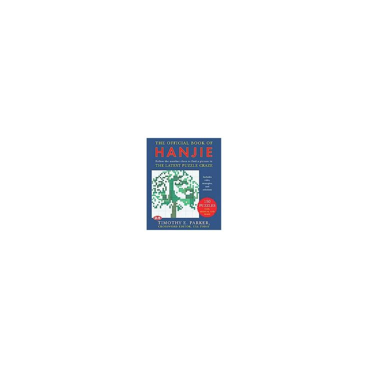 Official Book of Hanjie : 100 Puzzles (Paperback) (Timothy E. Parker)