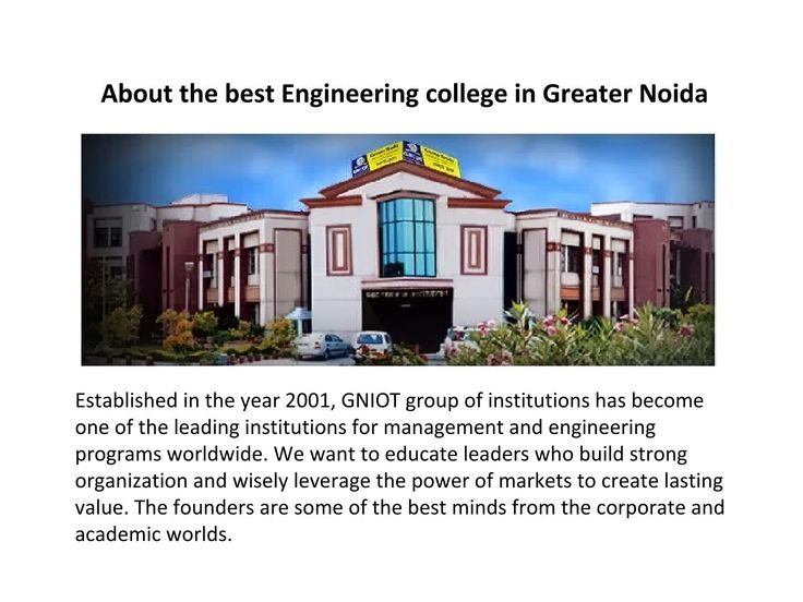 About the best Engineering college in Greater Noida  Greater Noida Institute of Technology is one of the best engineering Colleges of UPTU in Delhi,NCR. Best Faculty for B Tech Courses like Mechanical,Comp Science,civil,Electronics & Electrial Engineering.