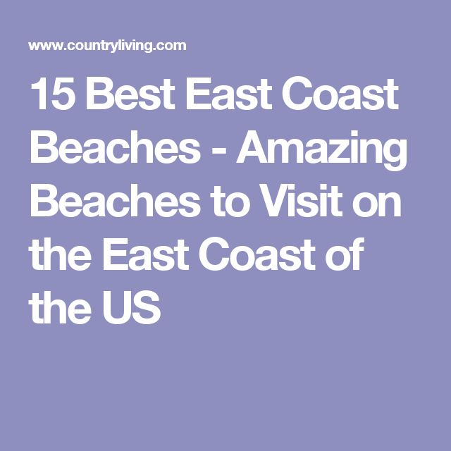 17 Best Ideas About East Coast Beaches On Pinterest East Coast Vacations Florida Road Map And
