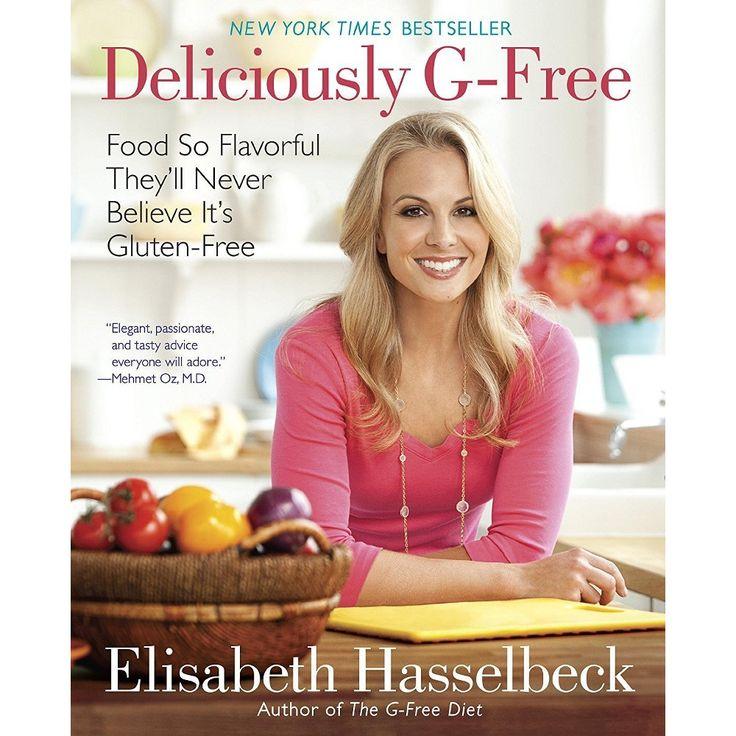 Deliciously G-Free (Hardcover) (Elisabeth Hasselbeck)