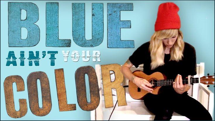Blue Ain't Your Color - Sarah Blackwood (Keith Urban cover)