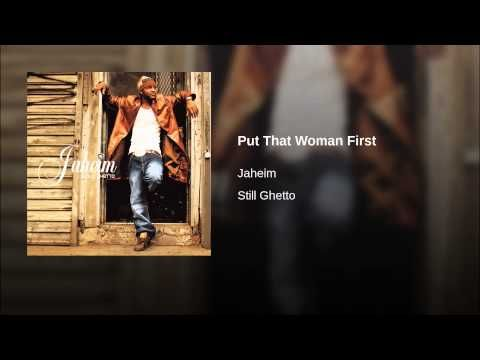 Lyrics to put that woman first by jaheim