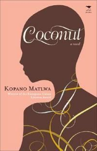 Coconut by South African Author Kopano Matlwa