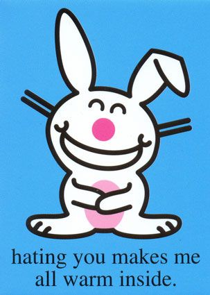 """Happy Bunny is the name of a character in a series of stickers, buttons, greeting cards, posters, and other merchandise sold at novelty shops across North America. Designed by artist and writer Jim Benton, """"who People Magazine called the most visible cartoonist in America, Happy Bunny is a small, smiling bunny, often varying in color, with an insulting slogan printed at its feet."""
