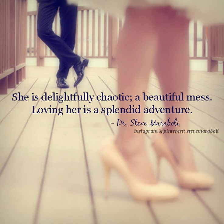 """Messed Up Life Quotes: """"She Is Delightfully Chaotic; A Beautiful Mess. Loving Her"""