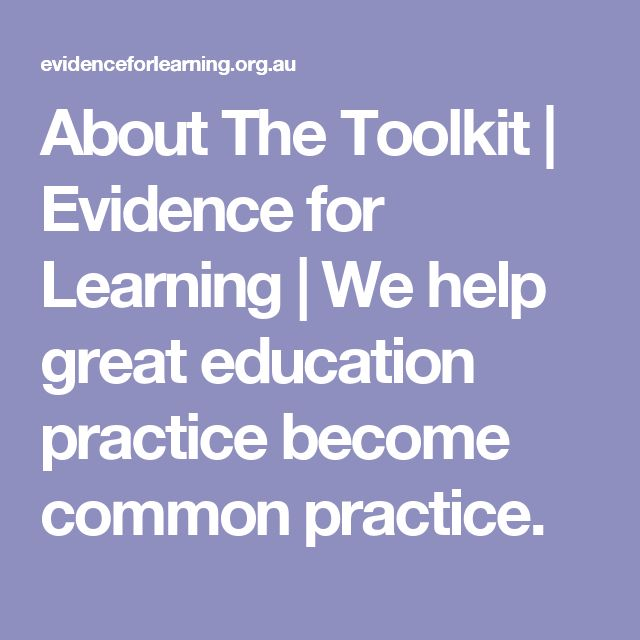 About The Toolkit | Evidence for Learning | We help great education practice become common practice.