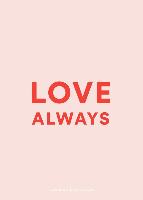 LOVE ALWAYS - MINNA MAY