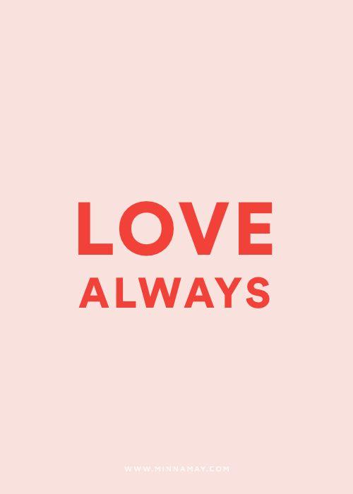LOVE ALWAYS - MINNA MAY