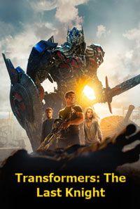 Transformers: The Last Knight (2017) Full Movie Dvd
